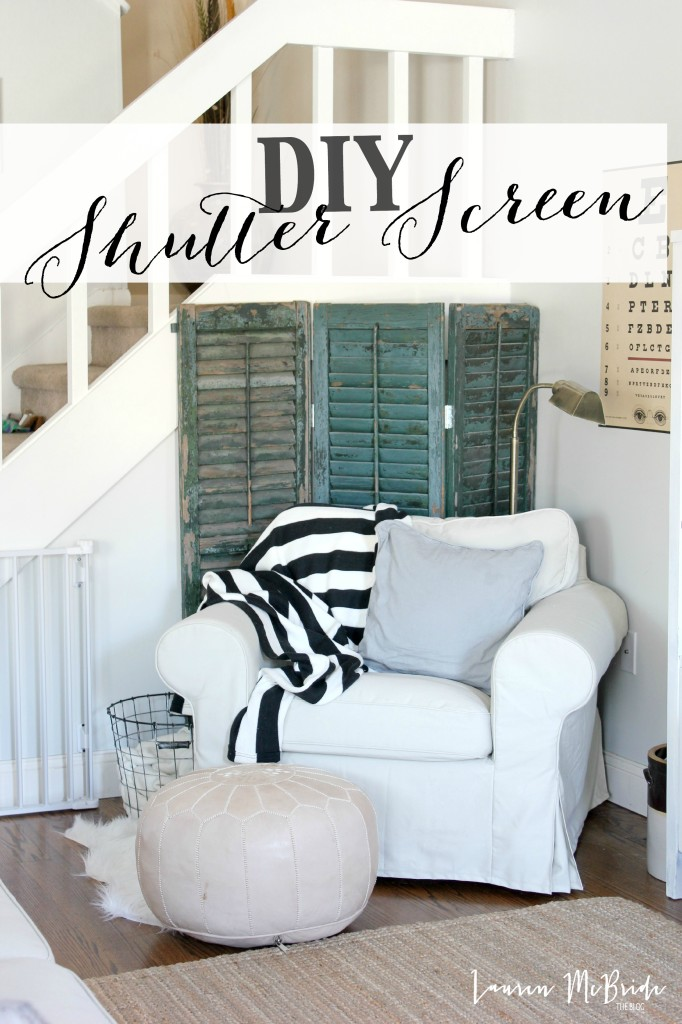 DIY Shutter Screen - Lauren McBride