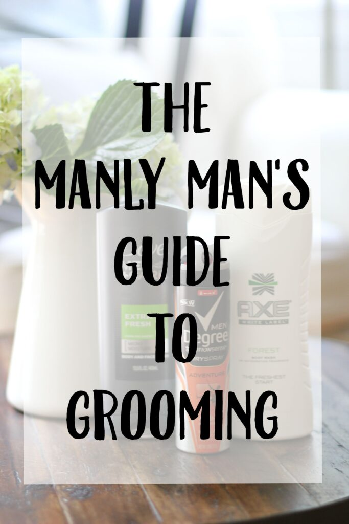 Manly Man's Guide to Grooming
