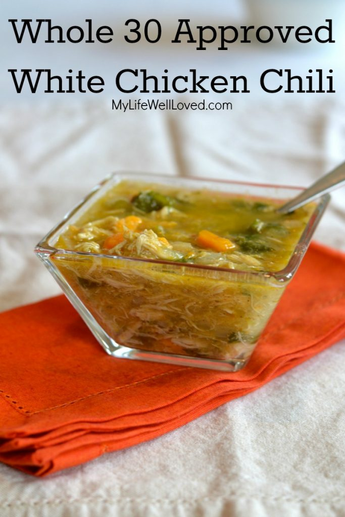 This Whole 30 approved white chicken chili recipe by My Life Well Loved is delicious!