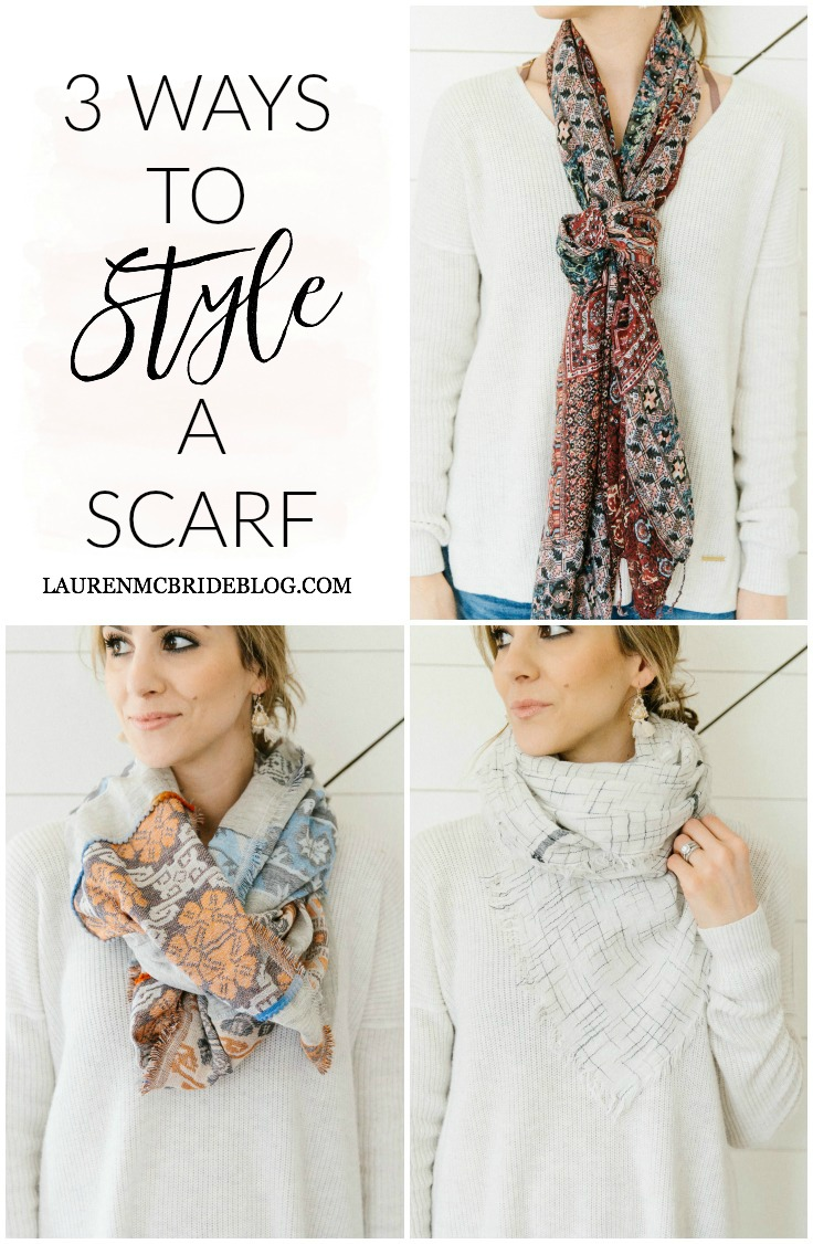 Three ways to style a scarf, including the Knotted Necklace, Double Bandana, and Cowl Neck styles of tying. Great for all seasons!