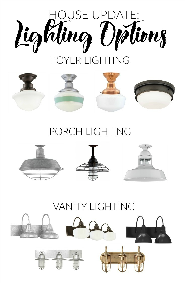 Lighting options for foyer, porch, and vanity by Barn Light Electric
