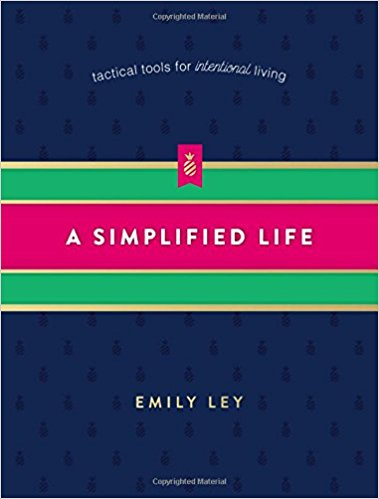 A Simplified Life by Emily Ley